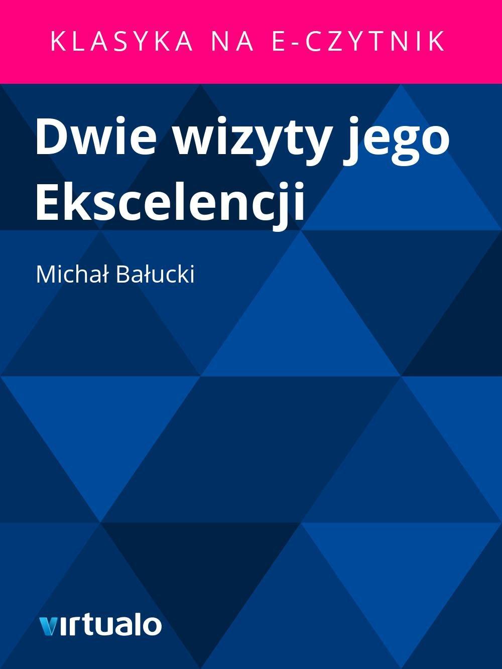 Dwie wizyty jego Ekscelencji - Ebook (Książka EPUB) do pobrania w formacie EPUB