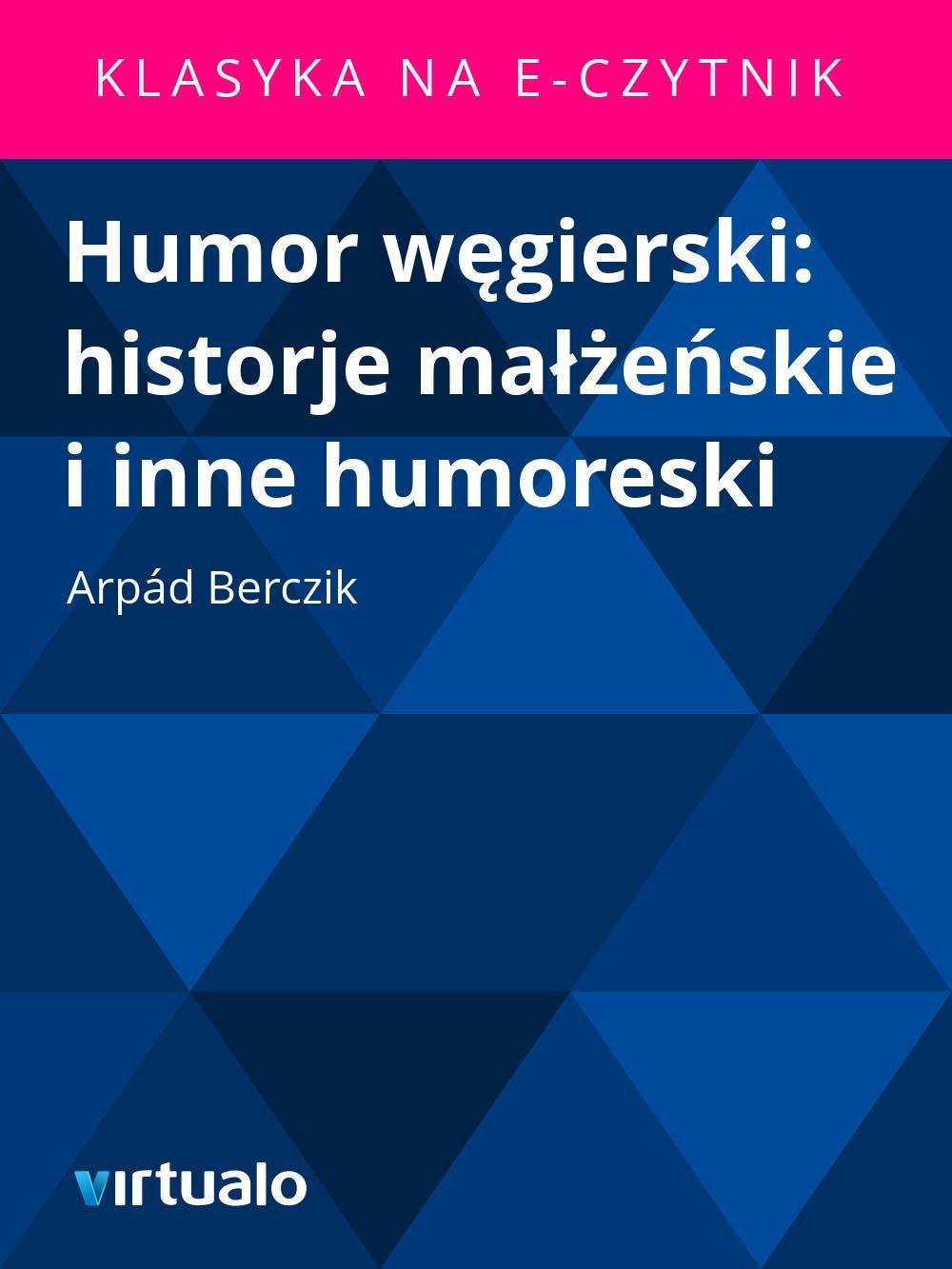 Humor węgierski: historje małżeńskie i inne humoreski - Ebook (Książka EPUB) do pobrania w formacie EPUB