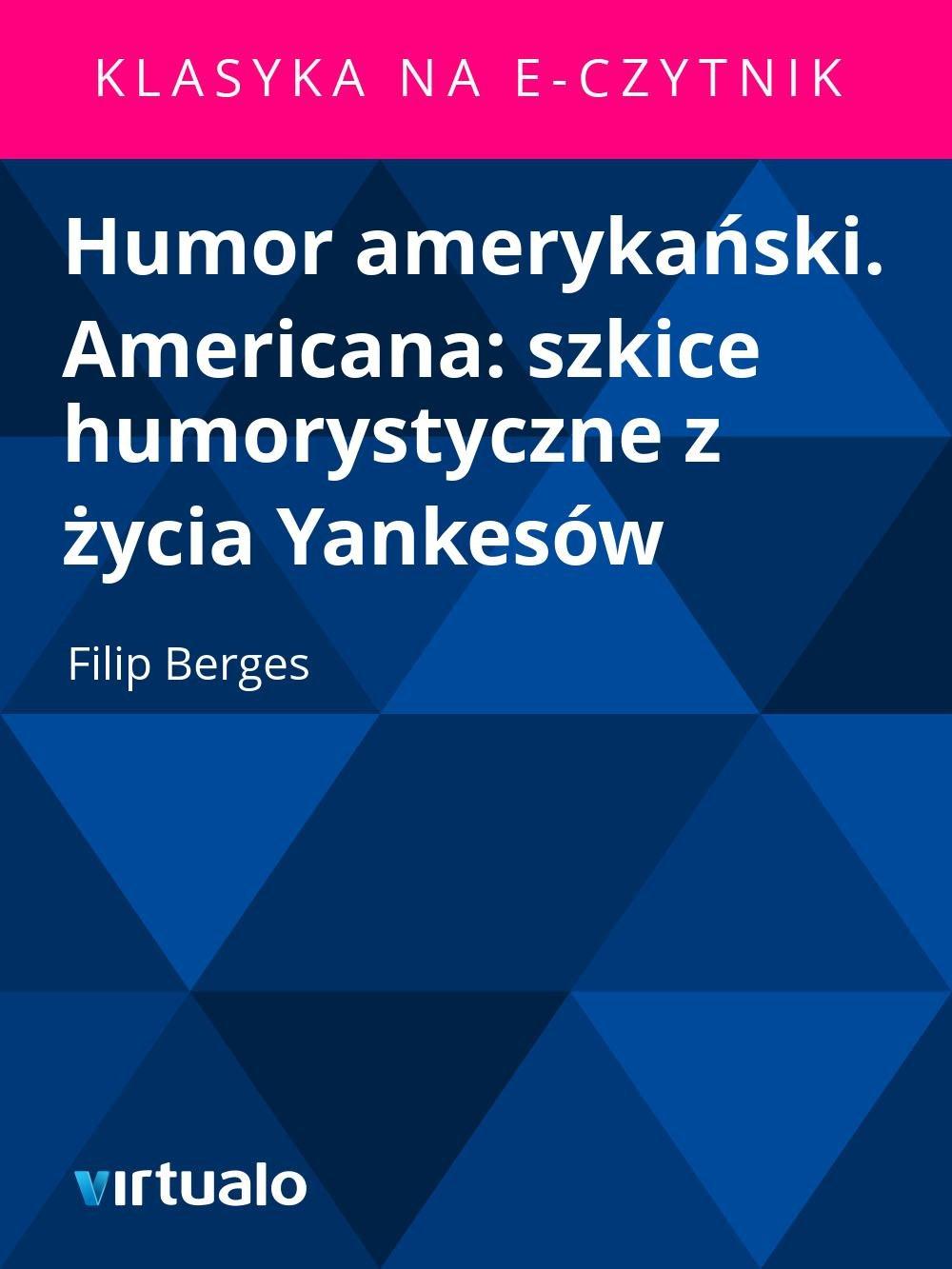Humor amerykański. Americana: szkice humorystyczne z życia Yankesów - Ebook (Książka EPUB) do pobrania w formacie EPUB