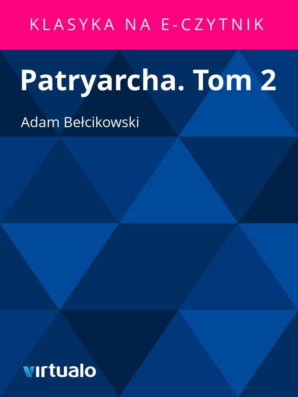 Patryarcha. Tom 2 - Ebook (Książka EPUB) do pobrania w formacie EPUB