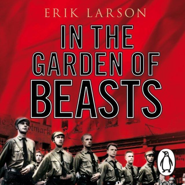 In The Garden of Beasts - Audiobook (Książka audio MP3) do pobrania w całości w archiwum ZIP