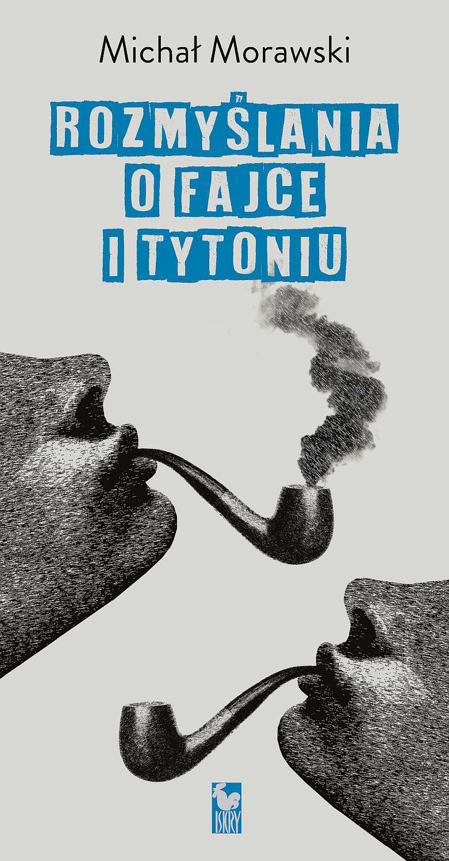 Rozmyślania o fajce i tytoniu - Ebook (Książka na Kindle) do pobrania w formacie MOBI