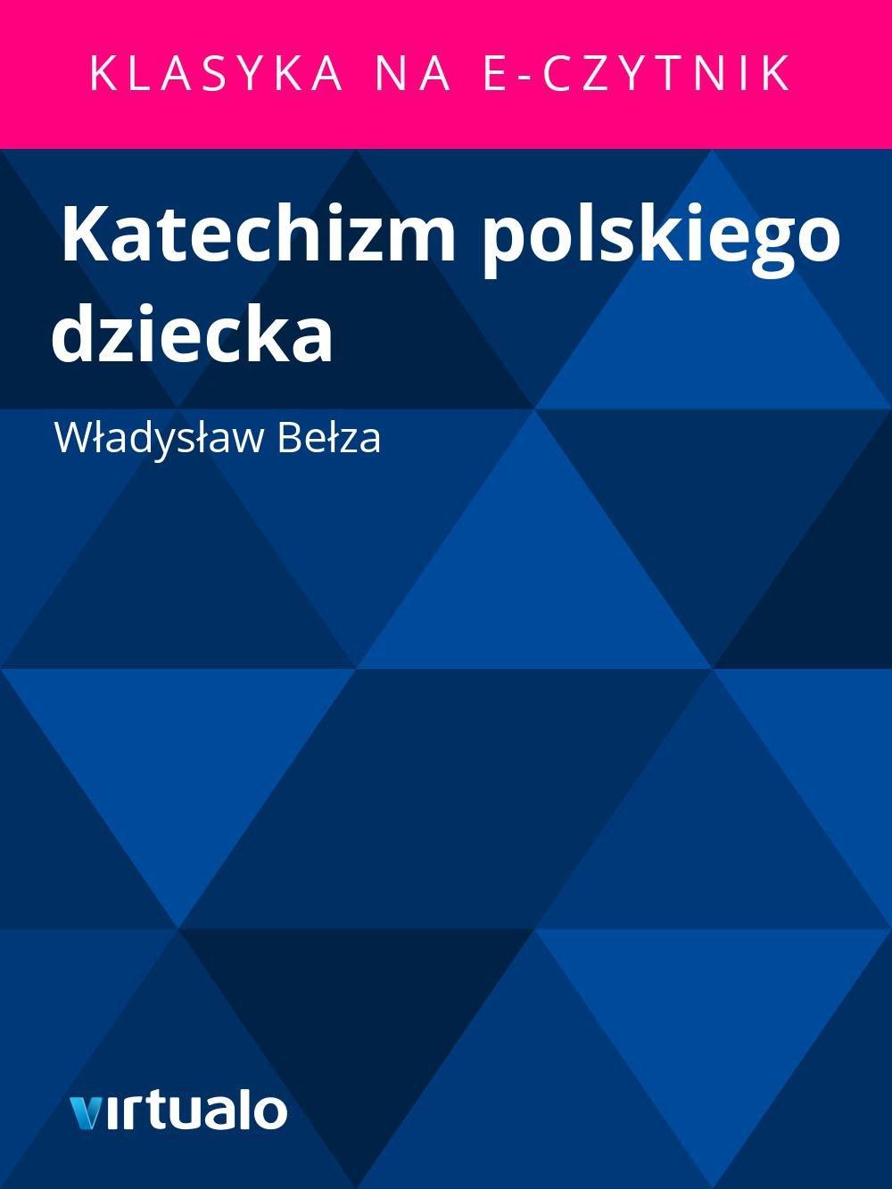 Katechizm polskiego dziecka - Ebook (Książka EPUB) do pobrania w formacie EPUB