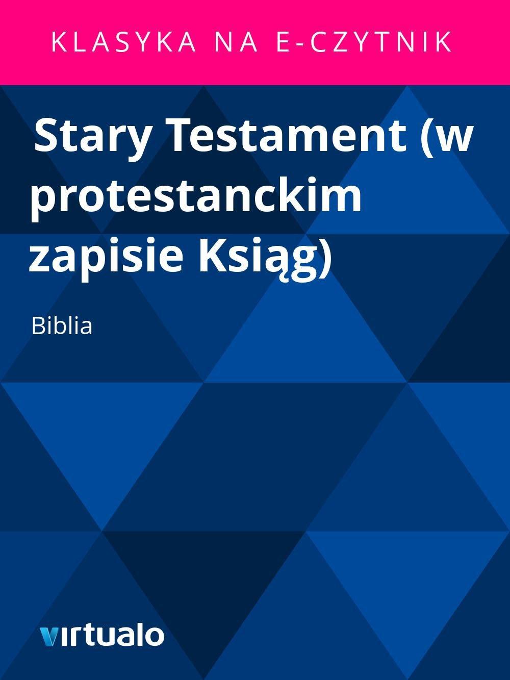 Stary Testament (w protestanckim zapisie Ksiąg) - Ebook (Książka EPUB) do pobrania w formacie EPUB