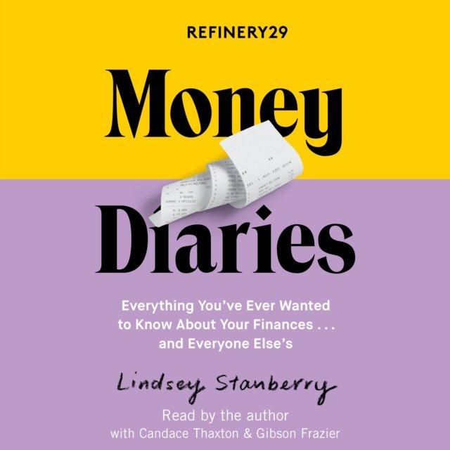 Refinery29 Money Diaries - Audiobook (Książka audio MP3) do pobrania w całości w archiwum ZIP