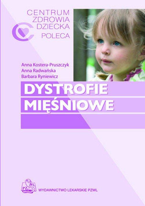 Dystrofie mięśniowe - Ebook (Książka EPUB) do pobrania w formacie EPUB