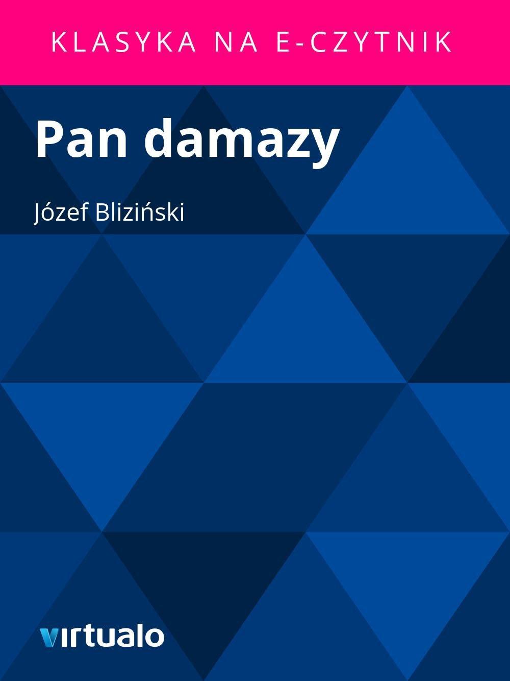 Pan damazy - Ebook (Książka EPUB) do pobrania w formacie EPUB