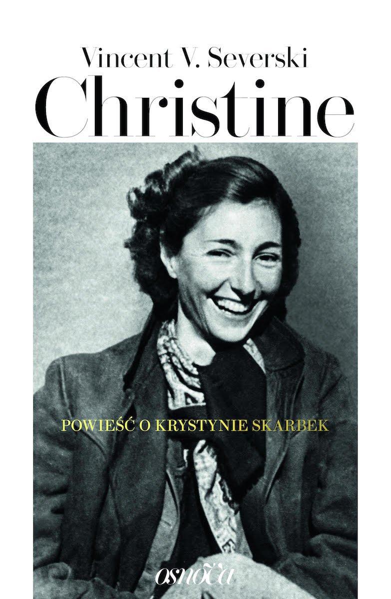 Christine. Powieść o Krystynie Skarbek - Ebook (Książka EPUB) do pobrania w formacie EPUB