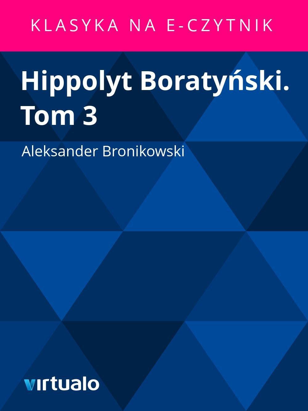 Hippolyt Boratyński. Tom 3 - Ebook (Książka EPUB) do pobrania w formacie EPUB