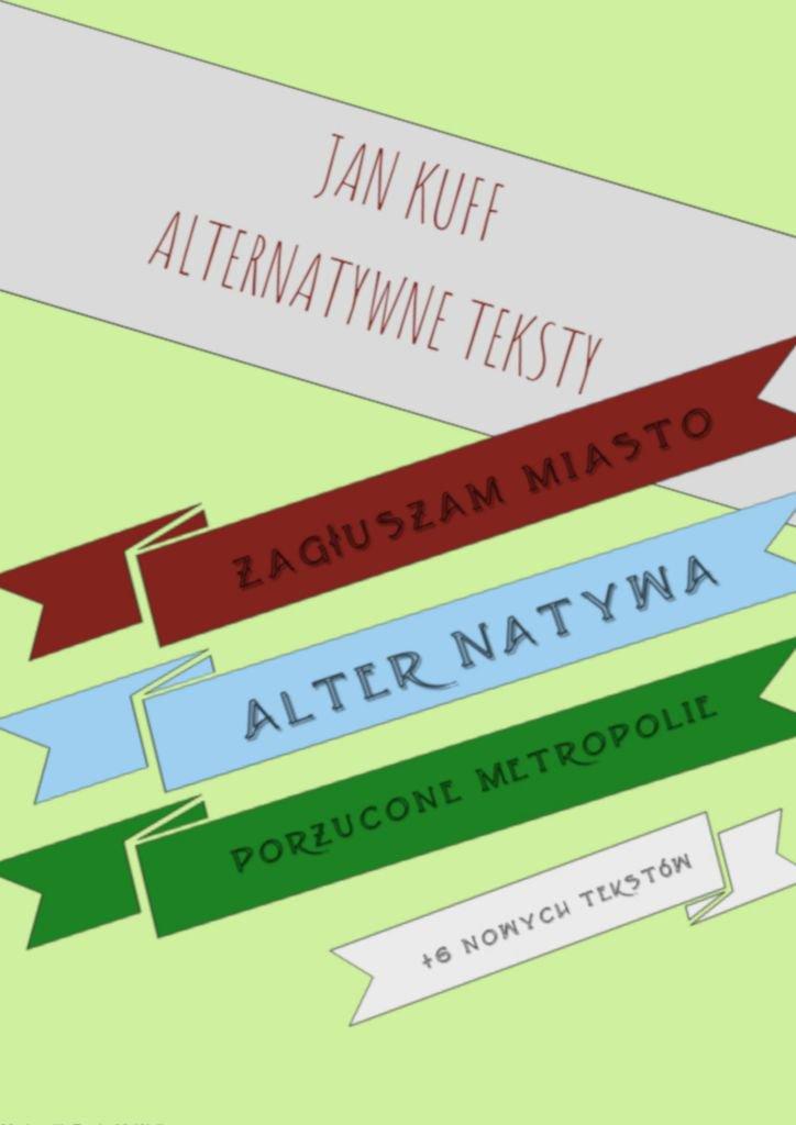 Alternatywne teksty - Ebook (Książka EPUB) do pobrania w formacie EPUB