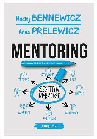 Mentoring. Zestaw narzędzi - Ebook (Książka EPUB) do pobrania w formacie EPUB
