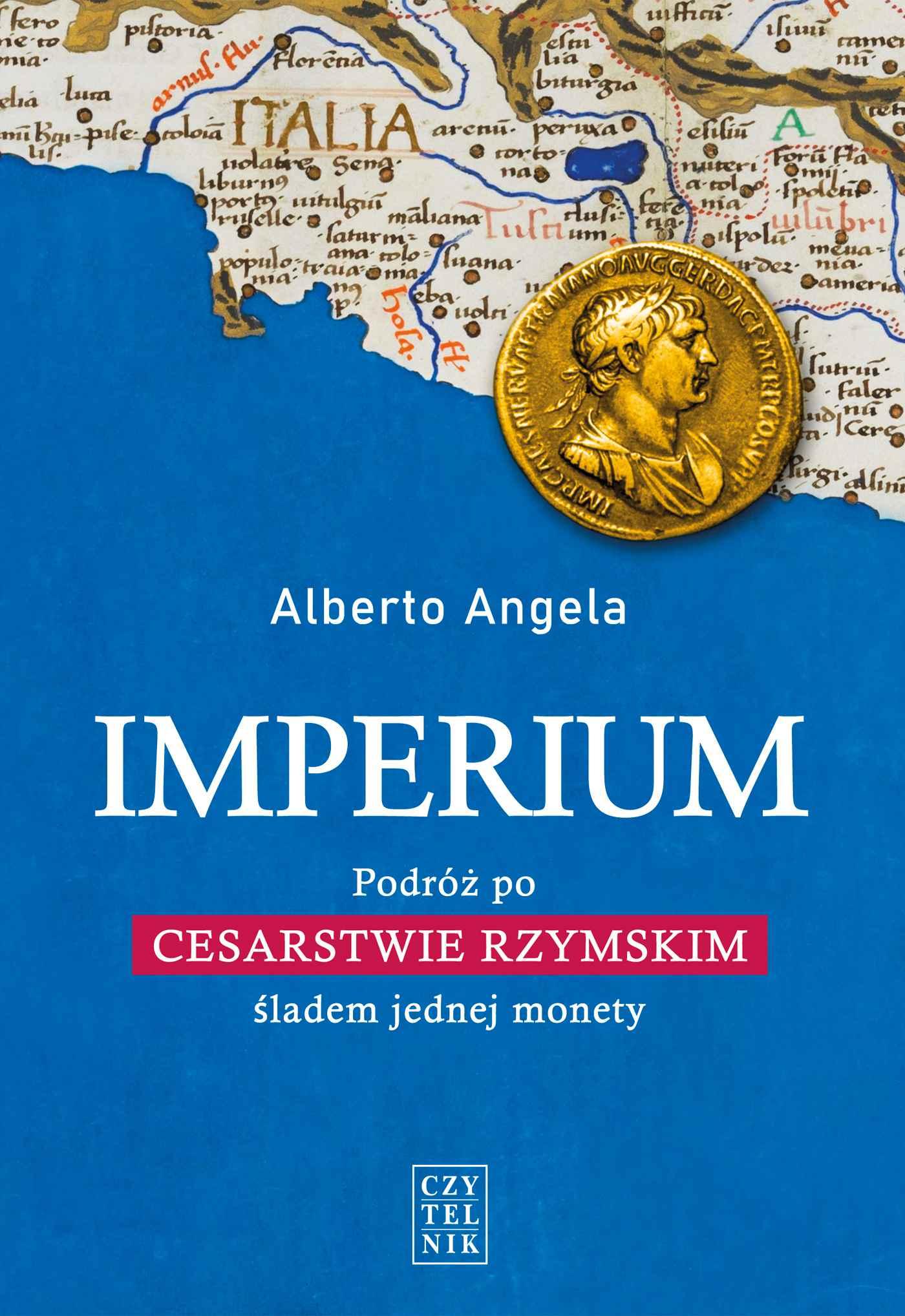 Imperium. Podróż po Cesarstwie Rzymskim śladem jednej monety - Ebook (Książka EPUB) do pobrania w formacie EPUB