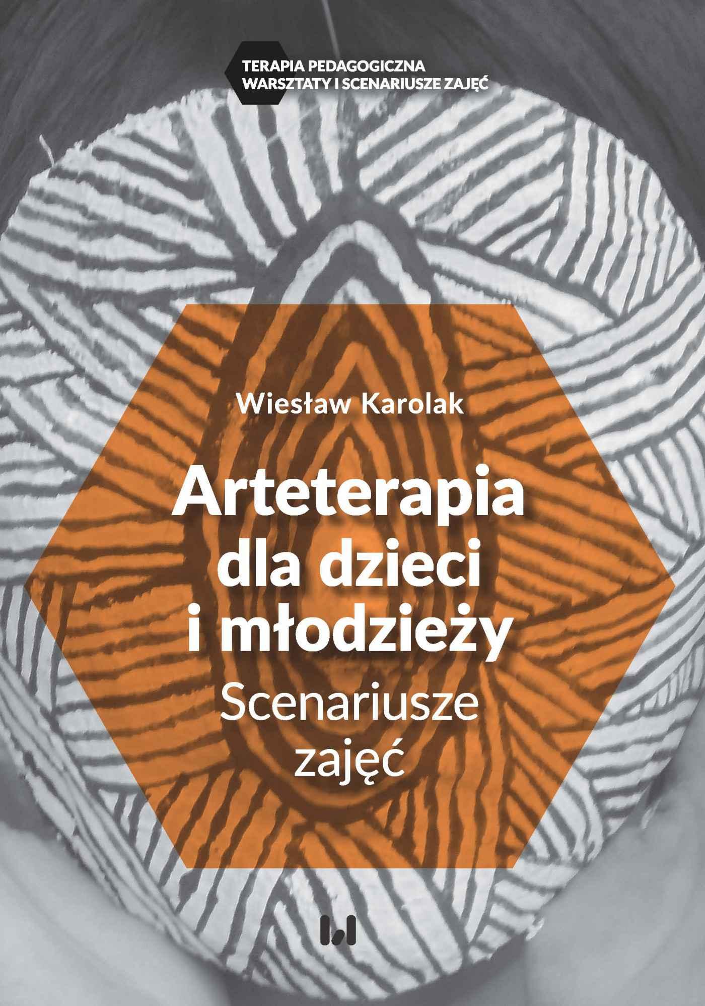 Arteterapia dla dzieci i młodzieży. Scenariusze zajęć - Ebook (Książka PDF) do pobrania w formacie PDF