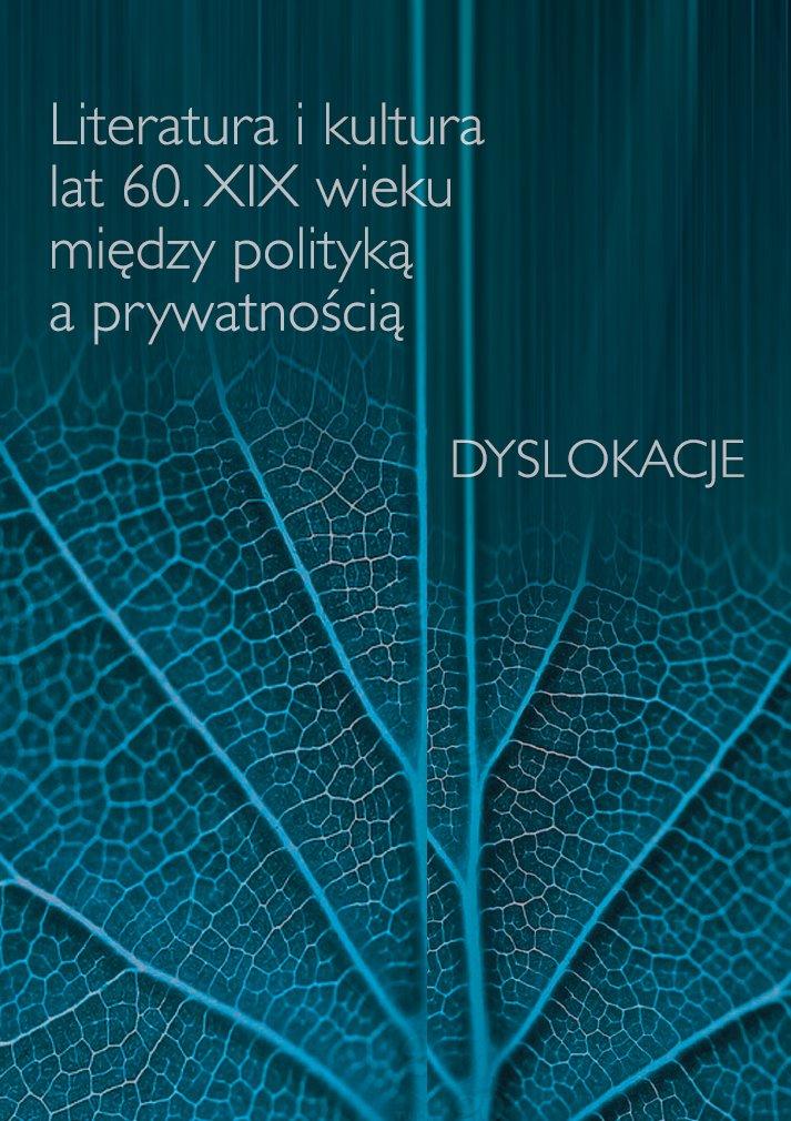 Literatura i kultura lat 60. XIX wieku między polityką a prywatnością - Ebook (Książka PDF) do pobrania w formacie PDF