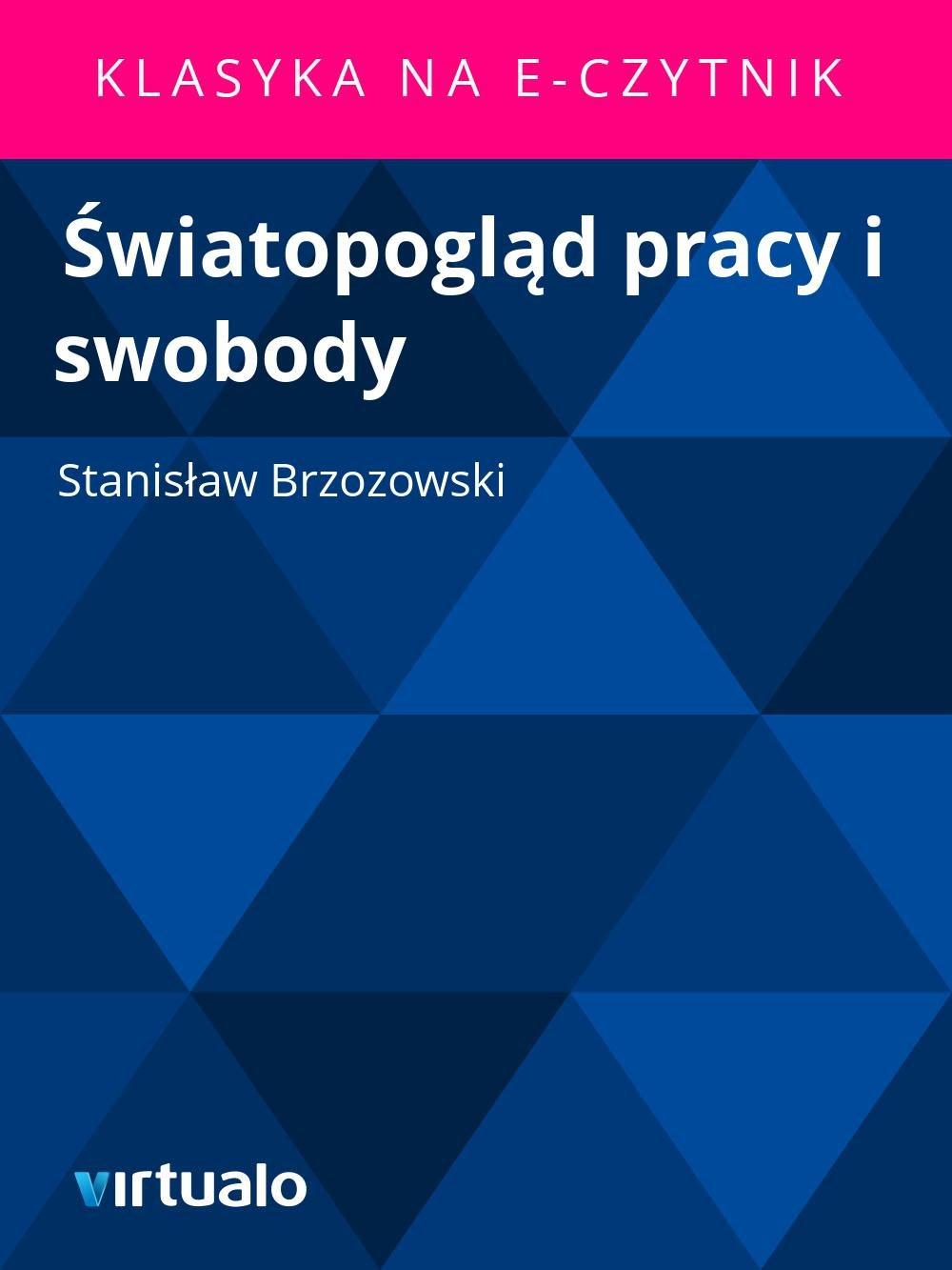 Światopogląd pracy i swobody - Ebook (Książka EPUB) do pobrania w formacie EPUB