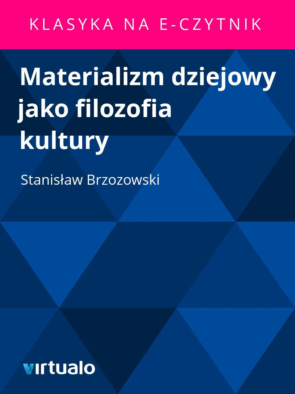 Materializm dziejowy jako filozofia kultury - Ebook (Książka EPUB) do pobrania w formacie EPUB