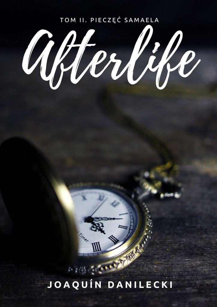 Pieczęć Samaela. Afterlife - Ebook (Książka na Kindle) do pobrania w formacie MOBI