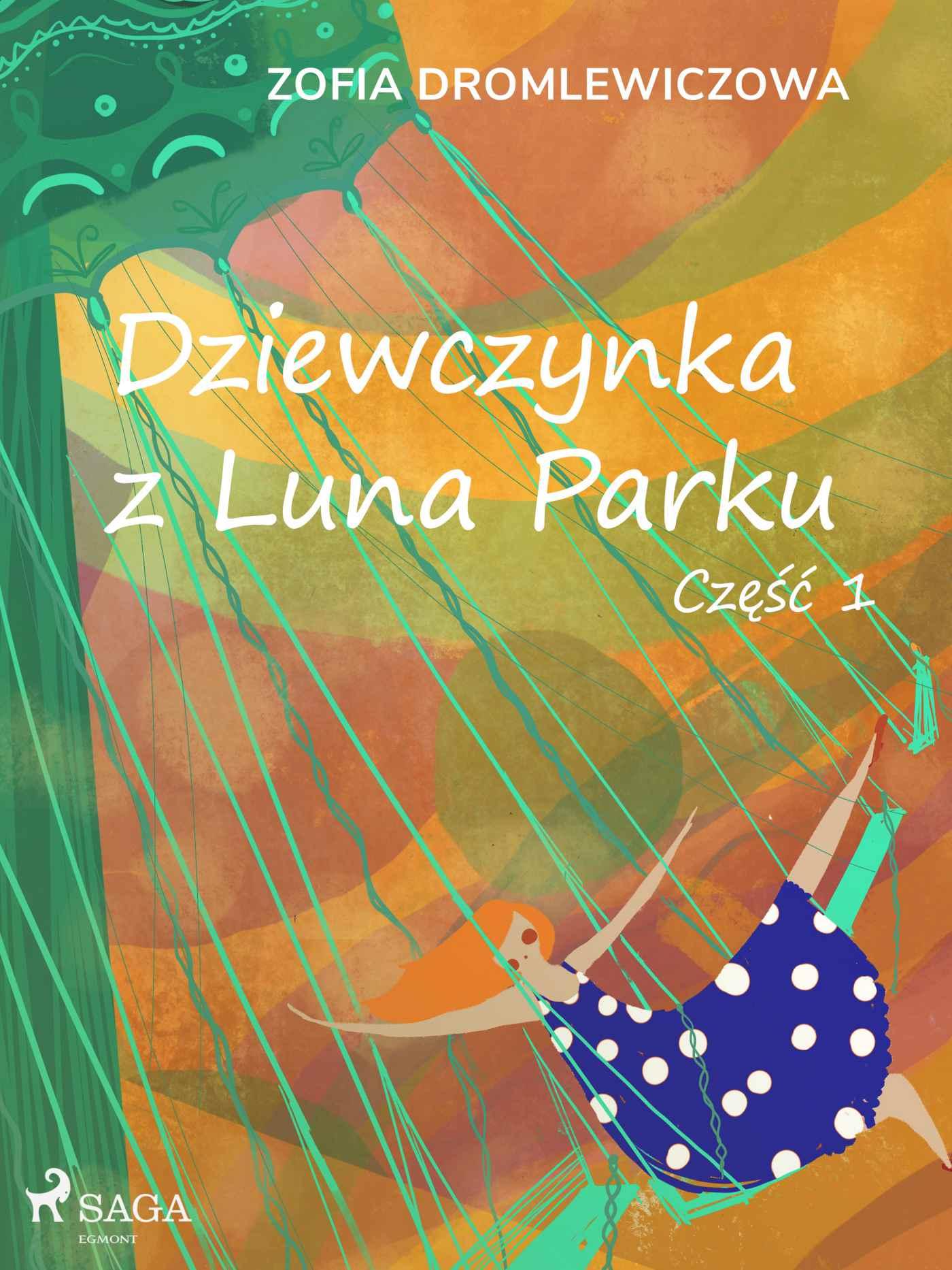 Dziewczynka z Luna Parku: część 1 - Ebook (Książka na Kindle) do pobrania w formacie MOBI