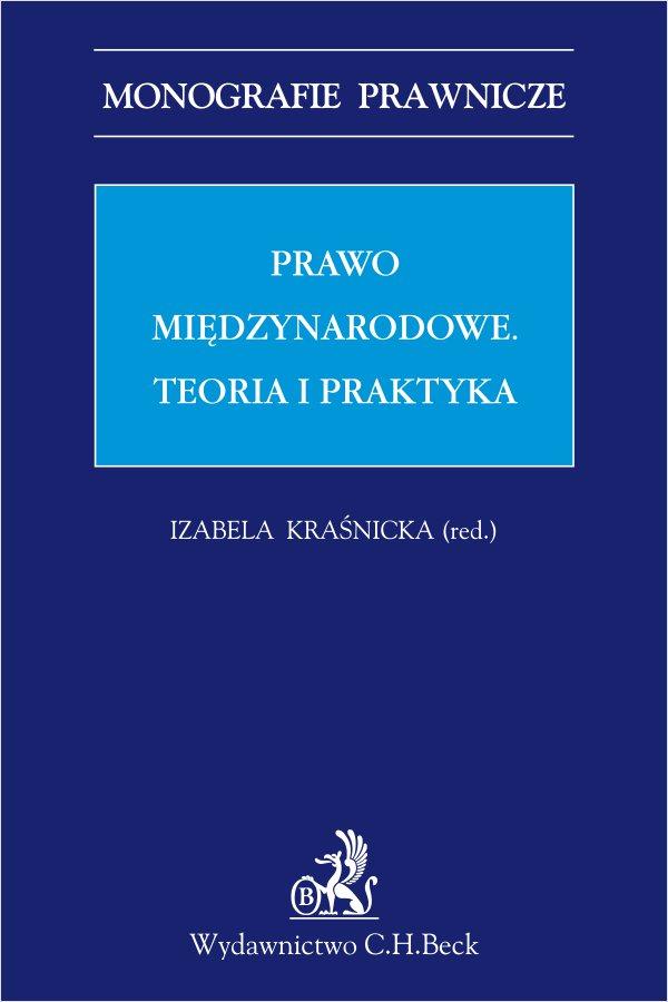 Prawo międzynarodowe. Teoria i praktyka - Ebook (Książka PDF) do pobrania w formacie PDF