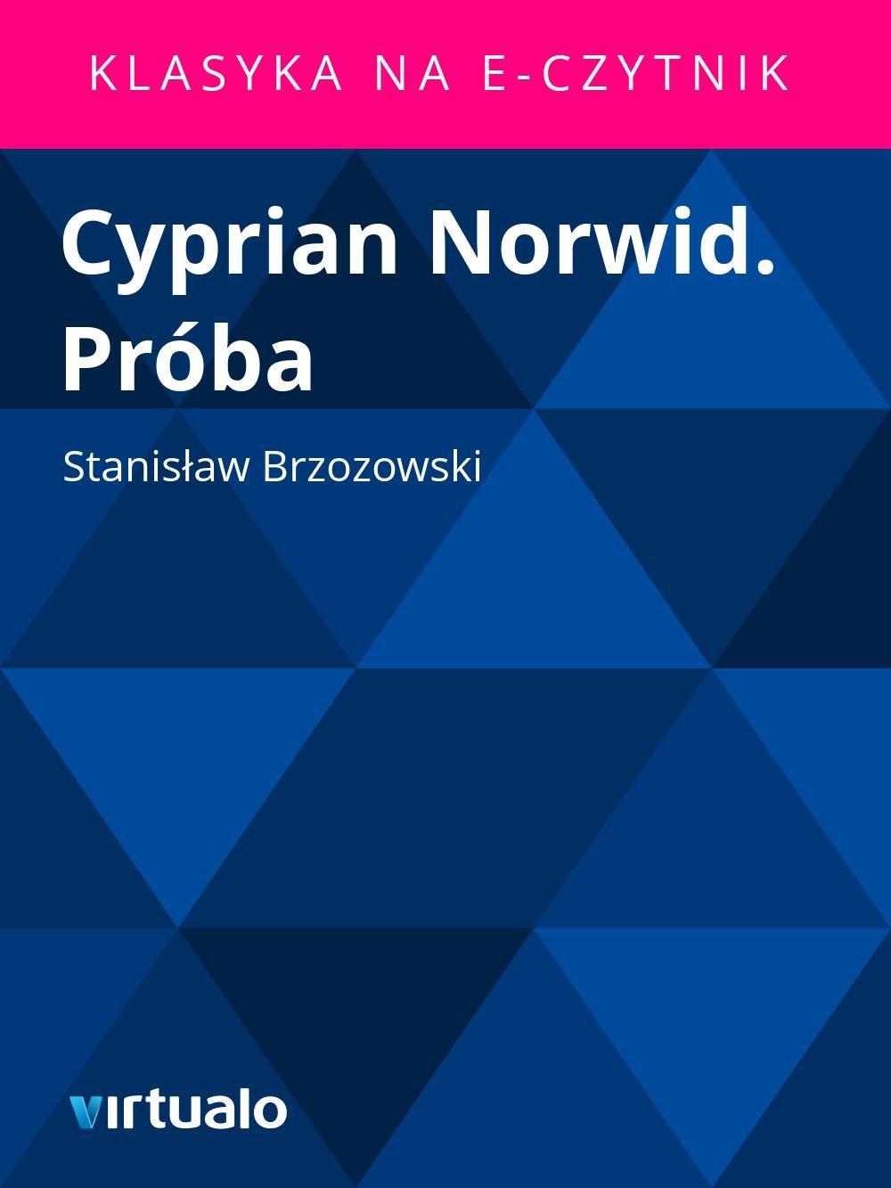 Cyprian Norwid. Próba - Ebook (Książka EPUB) do pobrania w formacie EPUB