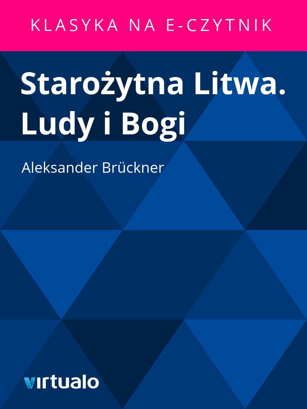 Starożytna Litwa. Ludy i Bogi - Ebook (Książka EPUB) do pobrania w formacie EPUB