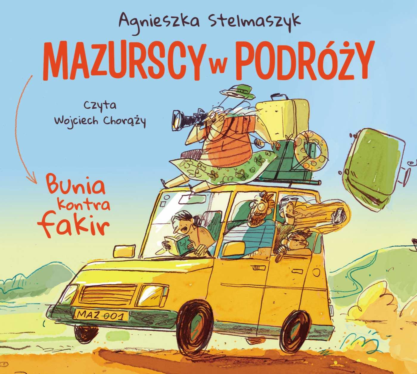 Bunia kontra fakir. Mazurscy w podróży. Tom 1 - Audiobook (Książka audio MP3) do pobrania w całości w archiwum ZIP