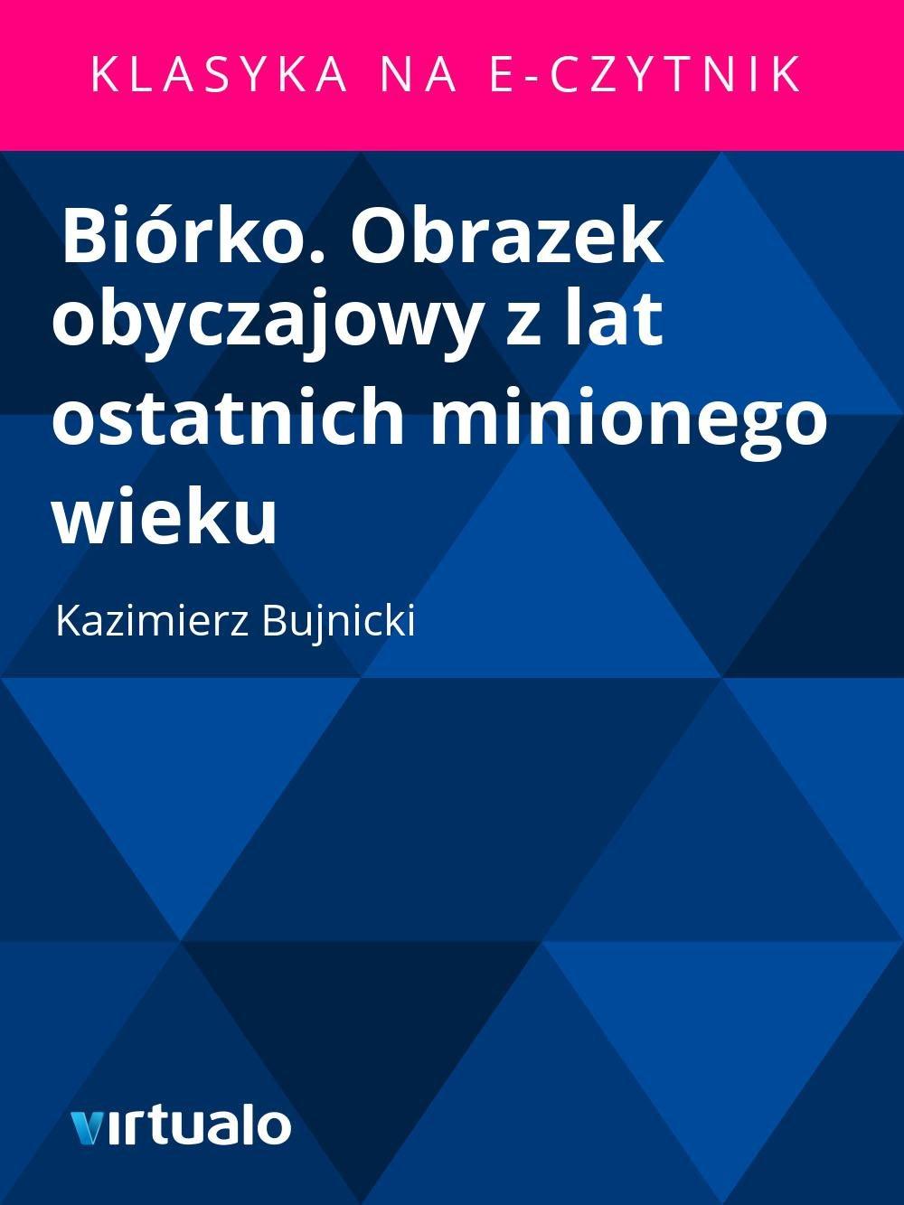Biórko. Obrazek obyczajowy z lat ostatnich minionego wieku - Ebook (Książka EPUB) do pobrania w formacie EPUB