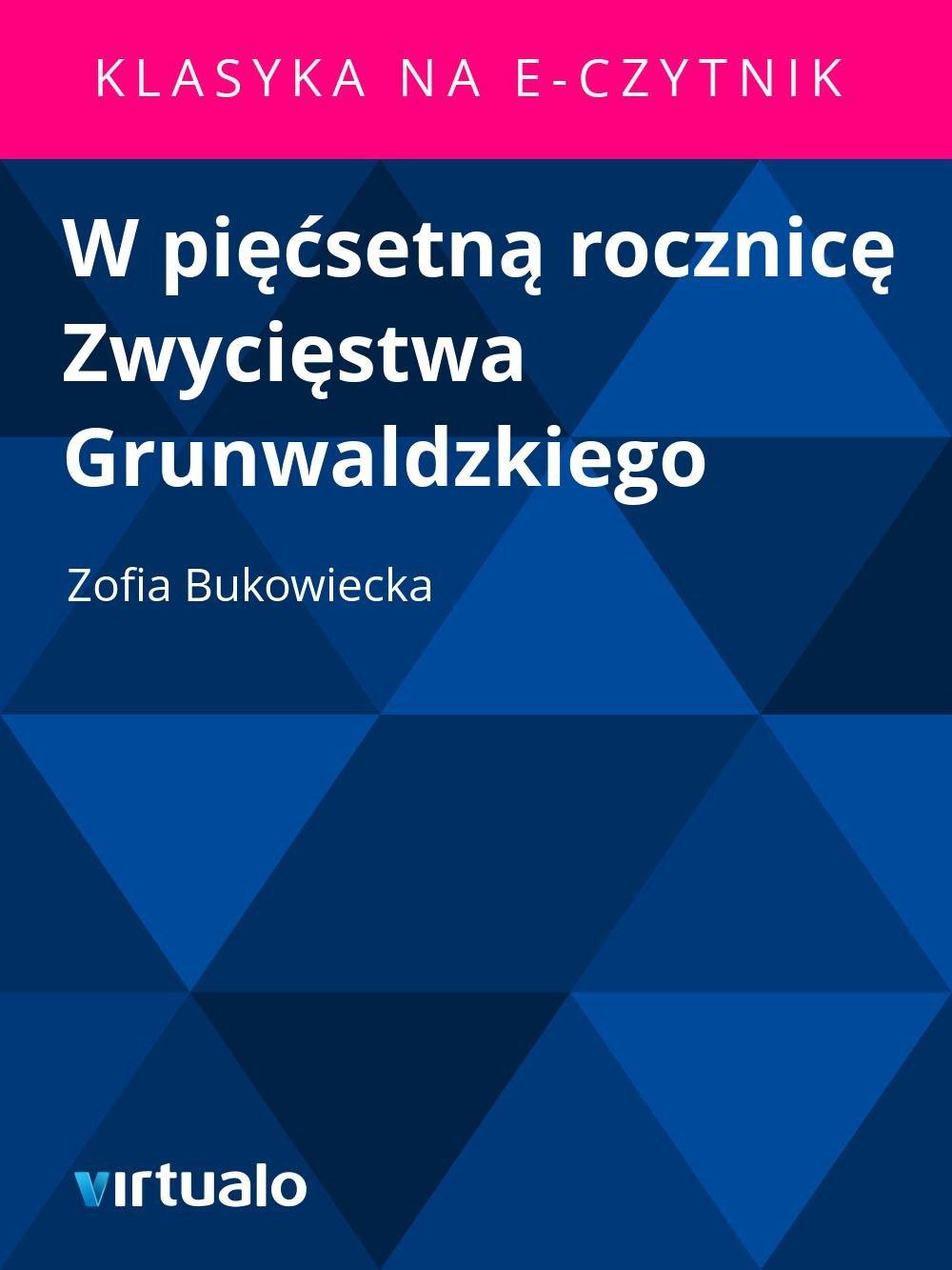 W pięćsetną rocznicę Zwycięstwa Grunwaldzkiego - Ebook (Książka EPUB) do pobrania w formacie EPUB