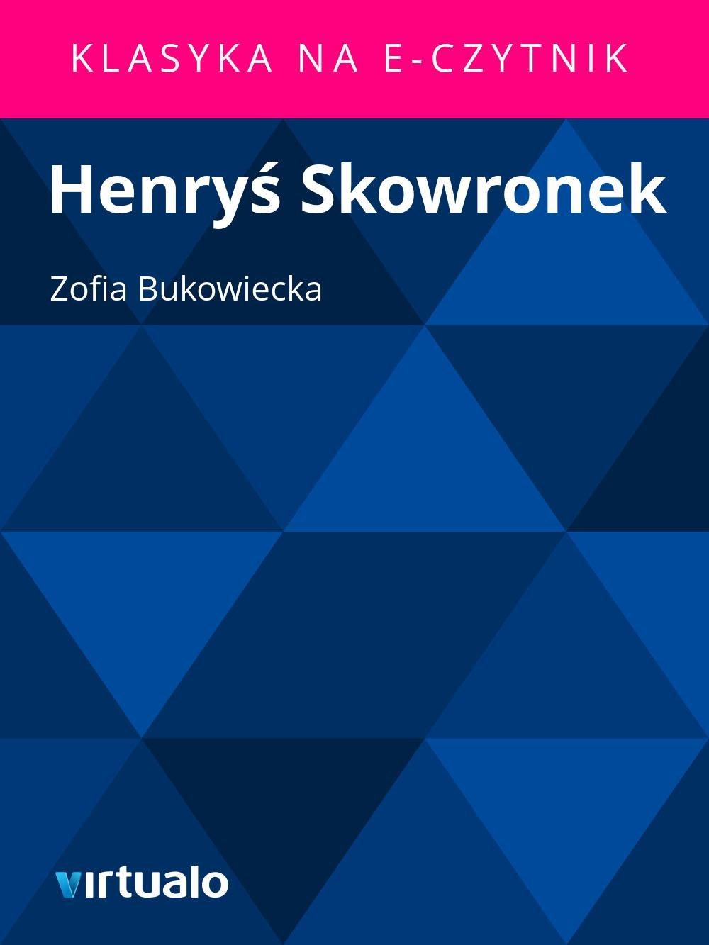 Henryś Skowronek - Ebook (Książka EPUB) do pobrania w formacie EPUB