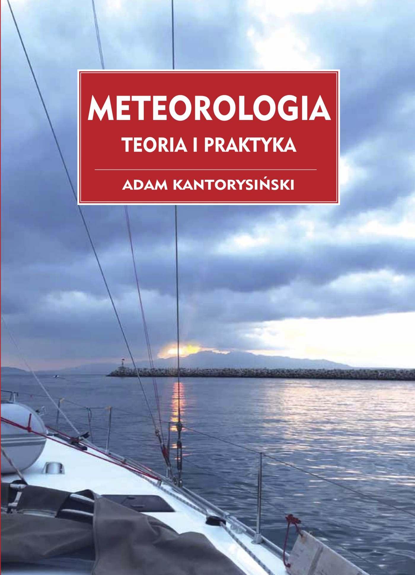 Meteorologia. Teoria i Praktyka - Ebook (Książka PDF) do pobrania w formacie PDF