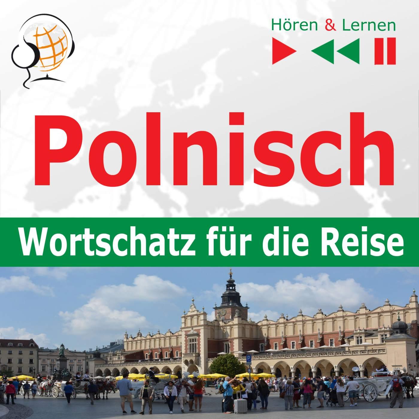 Polnisch. Wortschatz für die Reise – Hören & Lernen: 1000 wichtige Wörter und Wendungen - Audiobook (Książka audio MP3) do pobrania w całości w archiwum ZIP