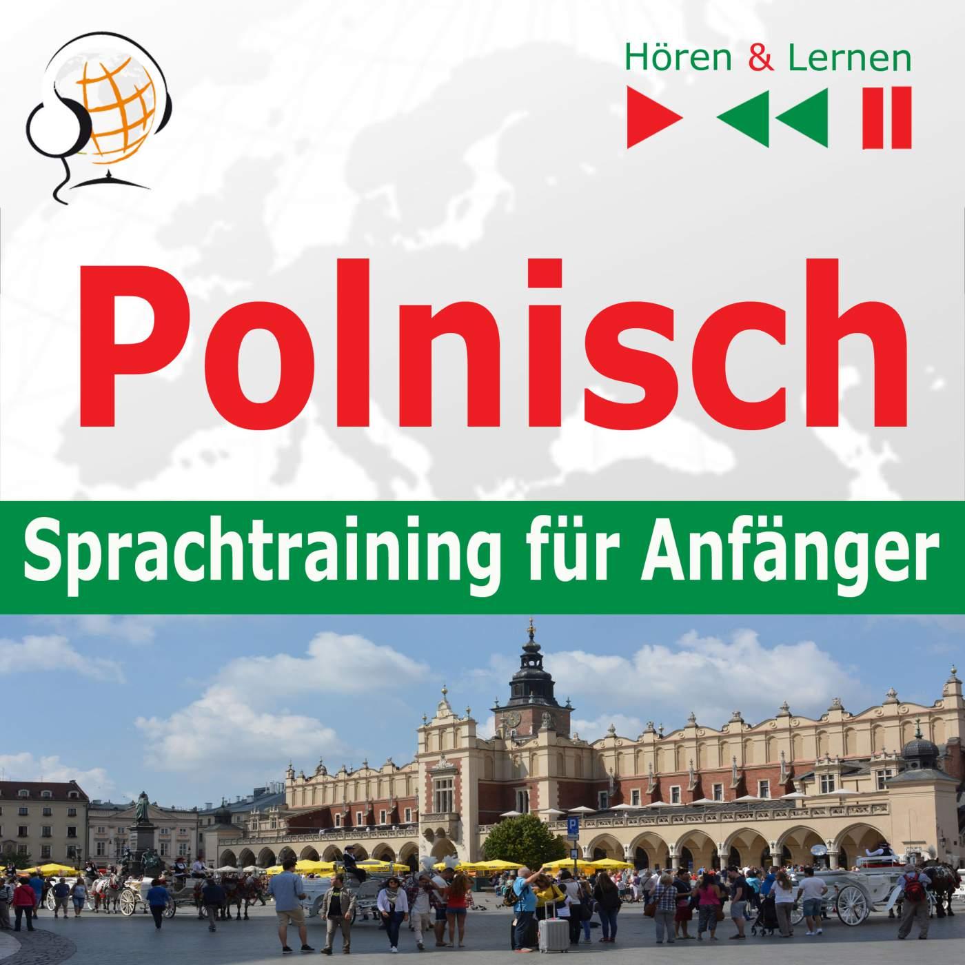 Polnisch – Sprachtraining fur Anfanger 30 Alltagsthemen auf Niveau A1-A2 (Hören & Lernen) - Audiobook (Książka audio MP3) do pobrania w całości w archiwum ZIP