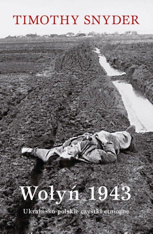 Wołyń 1943. Ukraińsko-polskie czystki etniczne - Ebook (Książka na Kindle) do pobrania w formacie MOBI