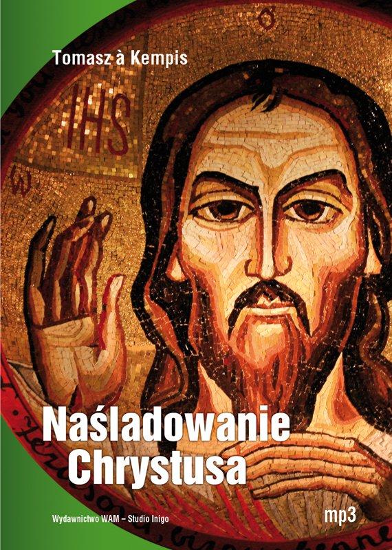 Naśladowanie Chrystusa - Audiobook (Książka audio MP3) do pobrania w całości w archiwum ZIP