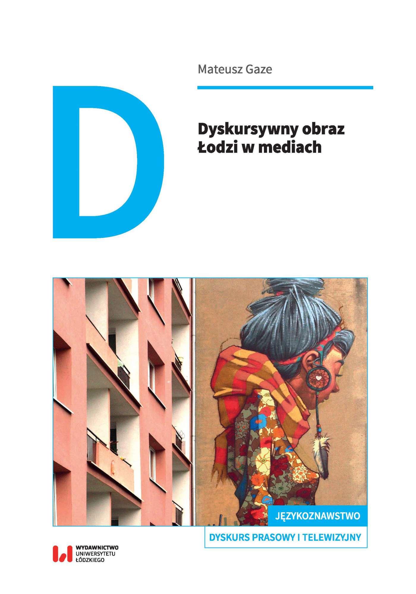 Dyskursywny obraz Łodzi w mediach - ebook