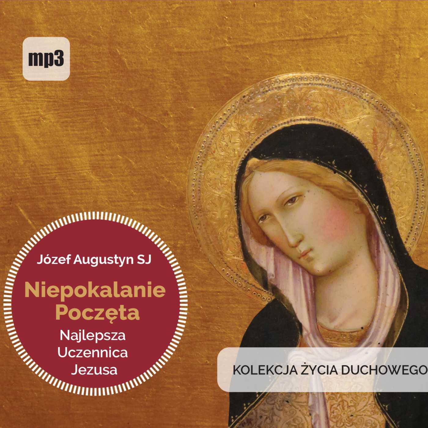 Niepokalanie Poczęta najlepsza uczennica Jezusa - Audiobook (Książka audio MP3) do pobrania w całości w archiwum ZIP