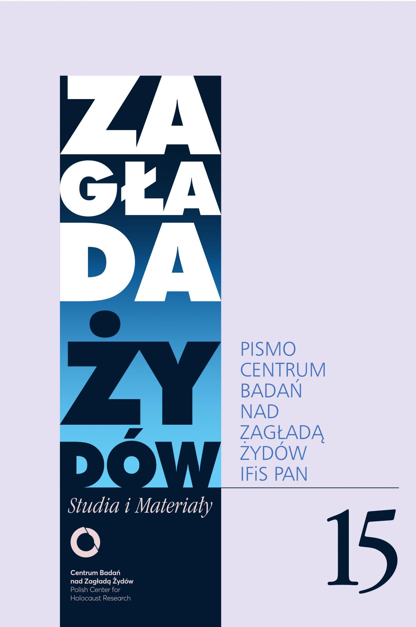 Zagłada Żydów. Studia i Materiały nr 15 R. 2019 - Ebook (Książka EPUB) do pobrania w formacie EPUB