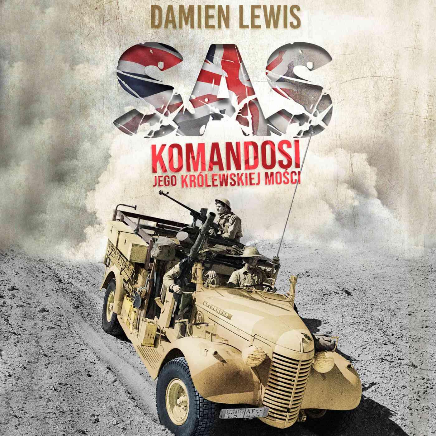 SAS. Komandosi Jego Królewskiej Mości - Audiobook (Książka audio MP3) do pobrania w całości w archiwum ZIP