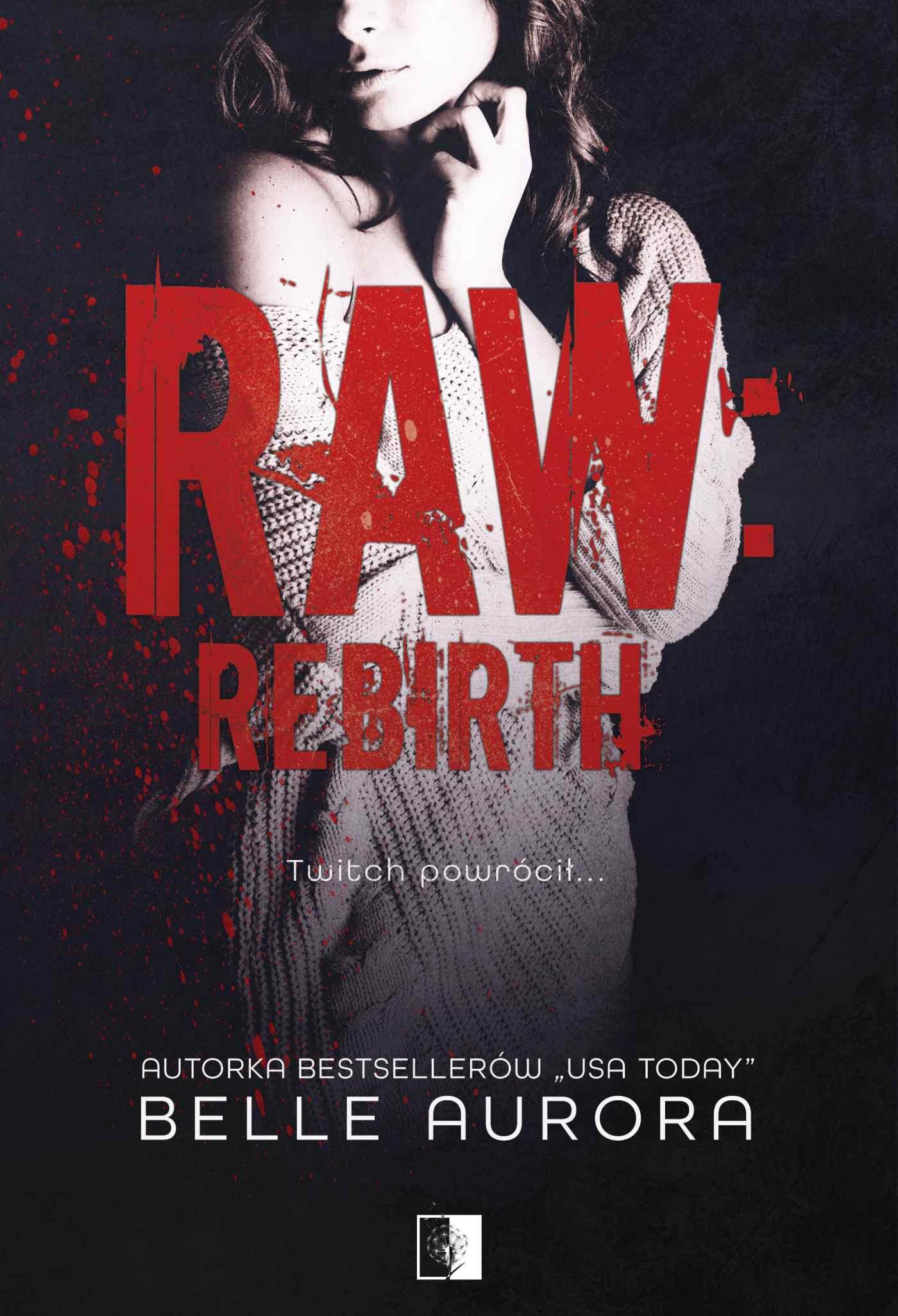 Raw Rebirth - Ebook (Książka EPUB) do pobrania w formacie EPUB