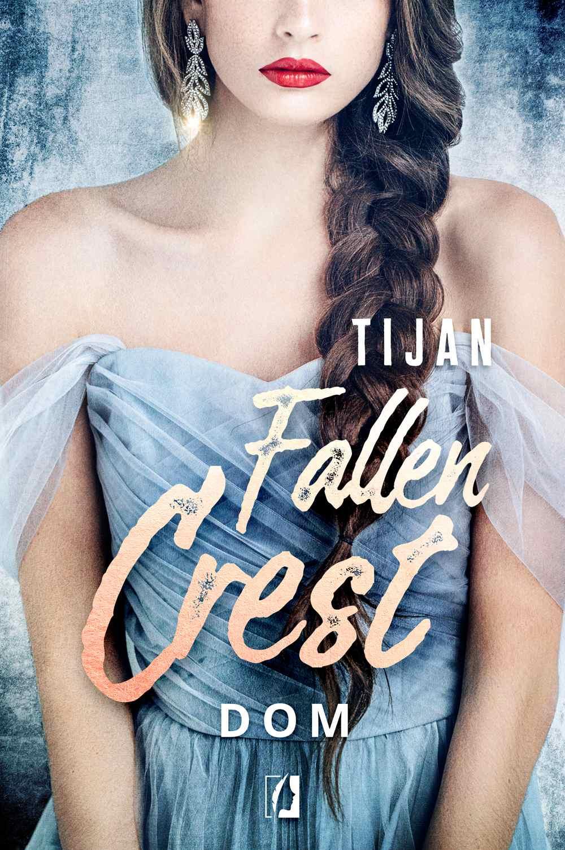 Dom. Fallen Crest. Tom 6 - Ebook (Książka EPUB) do pobrania w formacie EPUB