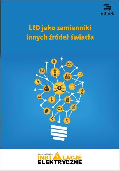 LED jako zamienniki innych źródeł światła - Ebook (Książka PDF) do pobrania w formacie PDF