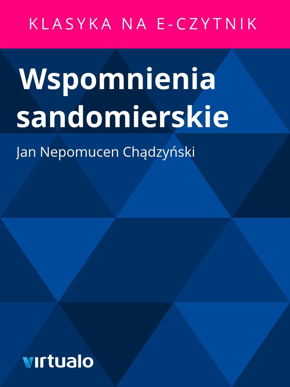 Wspomnienia sandomierskie - Ebook (Książka EPUB) do pobrania w formacie EPUB