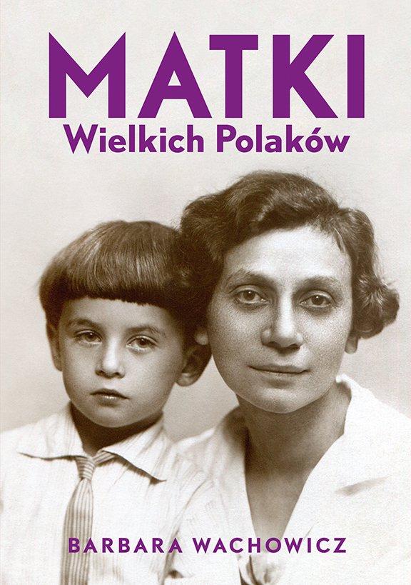 Matki Wielkich Polaków - Ebook (Książka EPUB) do pobrania w formacie EPUB