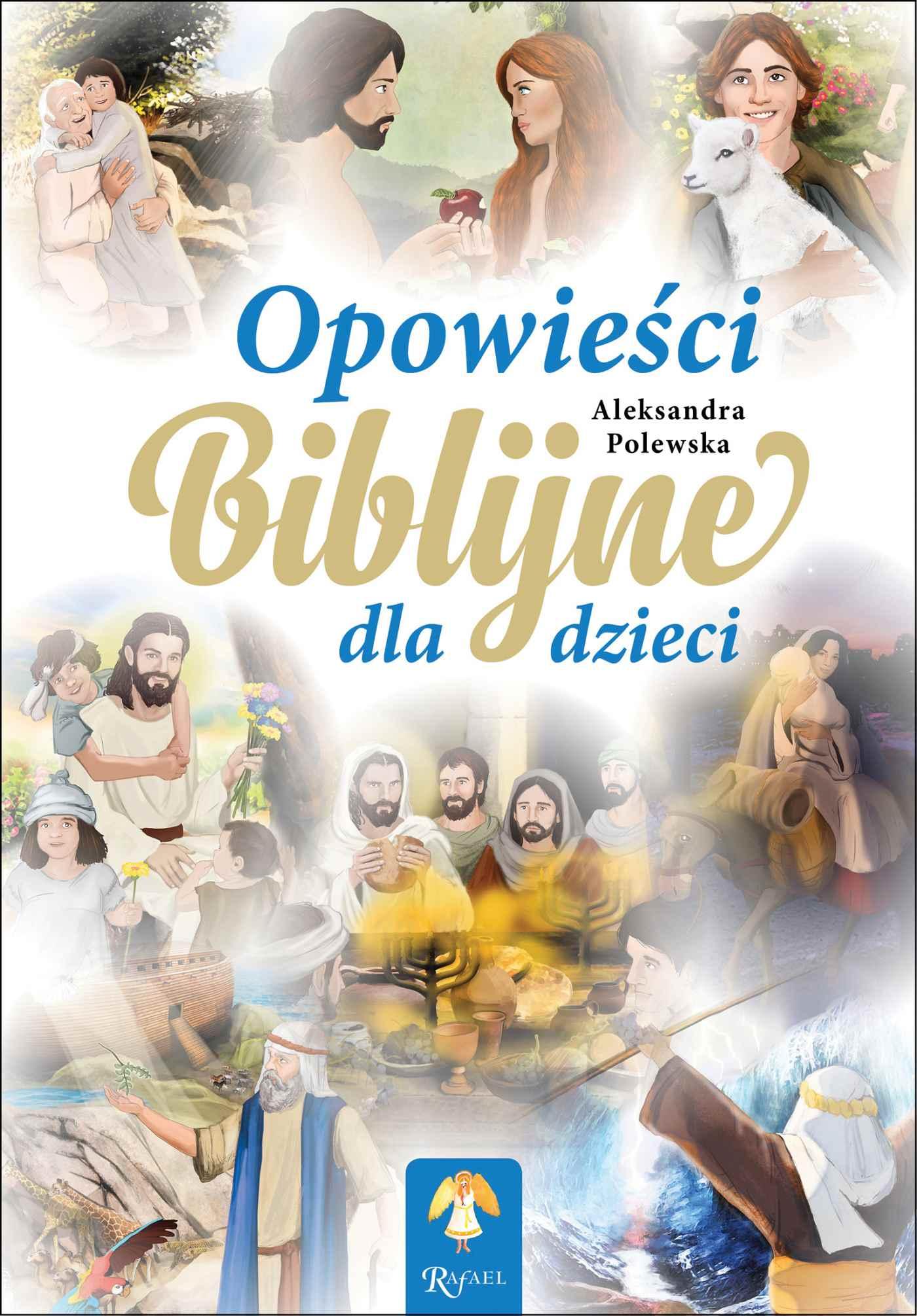 Opowieści Biblijne dla dzieci - Audiobook (Książka audio MP3) do pobrania w całości w archiwum ZIP