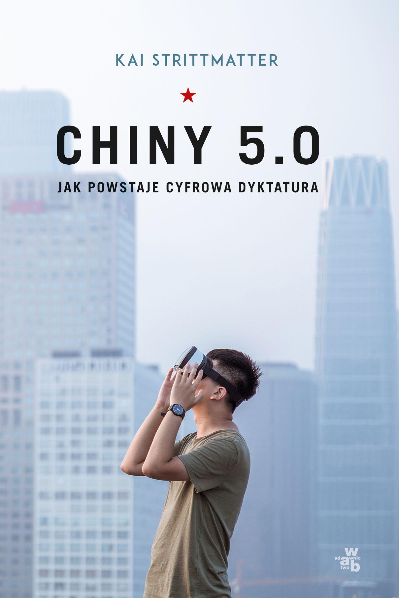 Chiny 5.0. Jak powstaje cyfrowa dyktatura - Ebook (Książka na Kindle) do pobrania w formacie MOBI