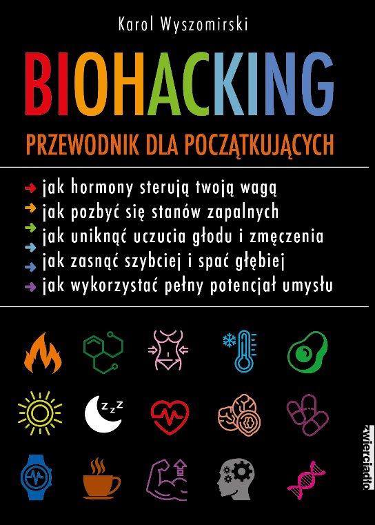 Biohacking. Przewodnik dla początkujących - Ebook (Książka na Kindle) do pobrania w formacie MOBI