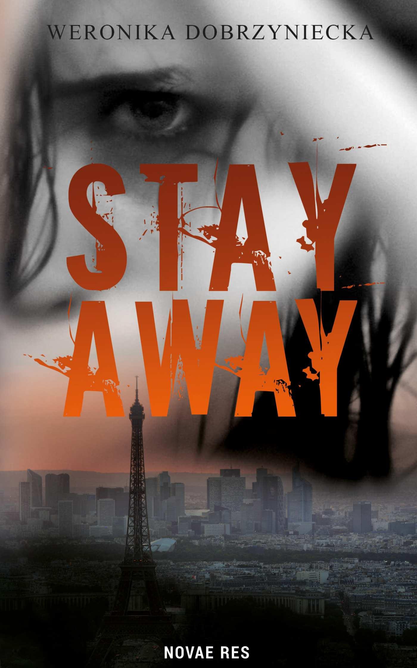 Stay Away - Ebook (Książka na Kindle) do pobrania w formacie MOBI