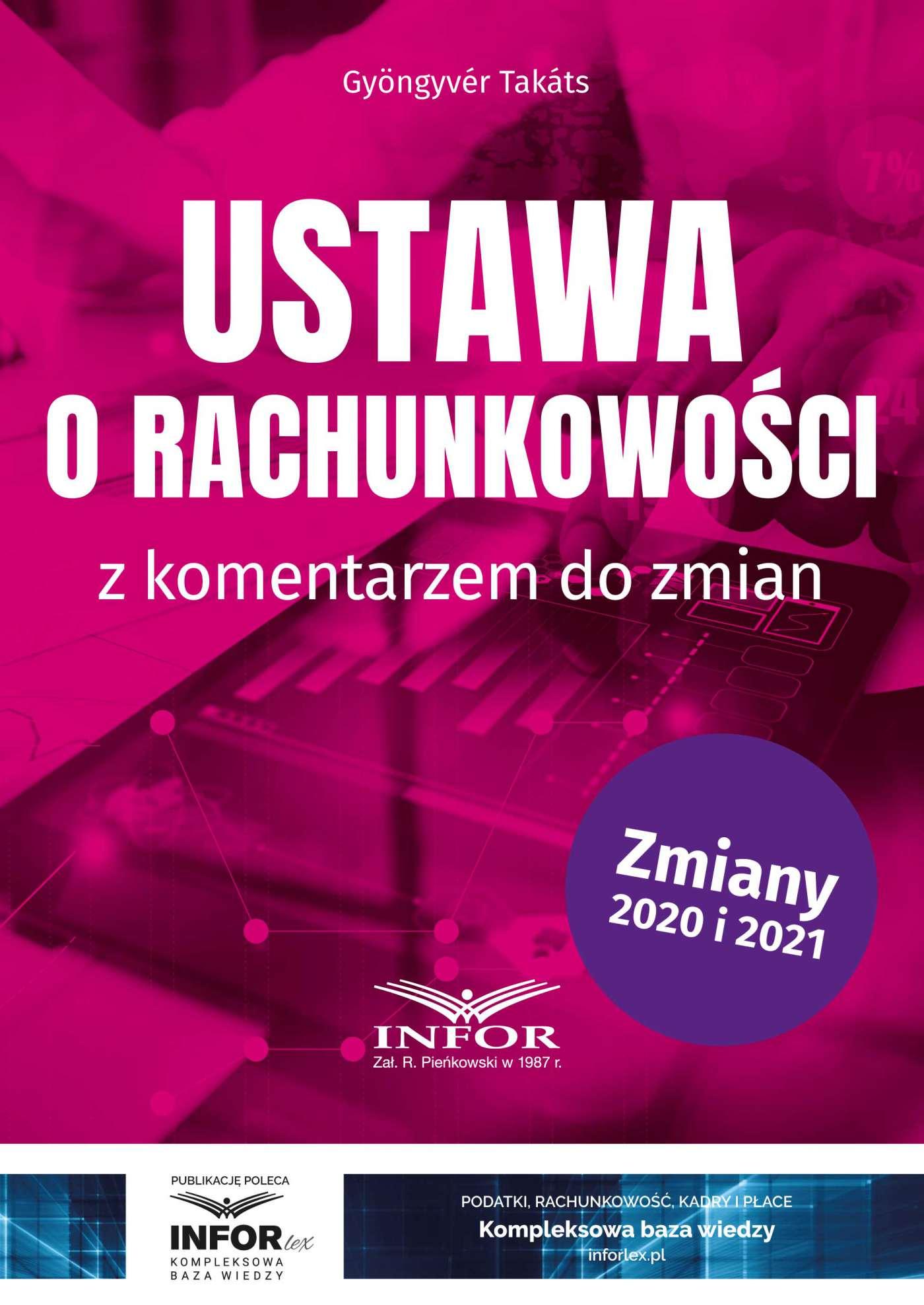 Ustawa o rachunkowości z komentarzem do zmian - Ebook (Książka PDF) do pobrania w formacie PDF