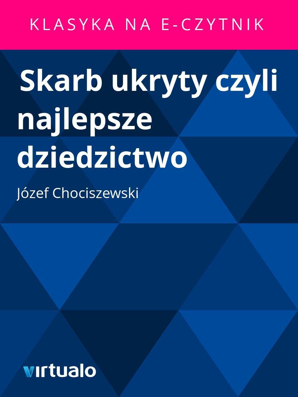 Skarb ukryty czyli najlepsze dziedzictwo - Ebook (Książka EPUB) do pobrania w formacie EPUB