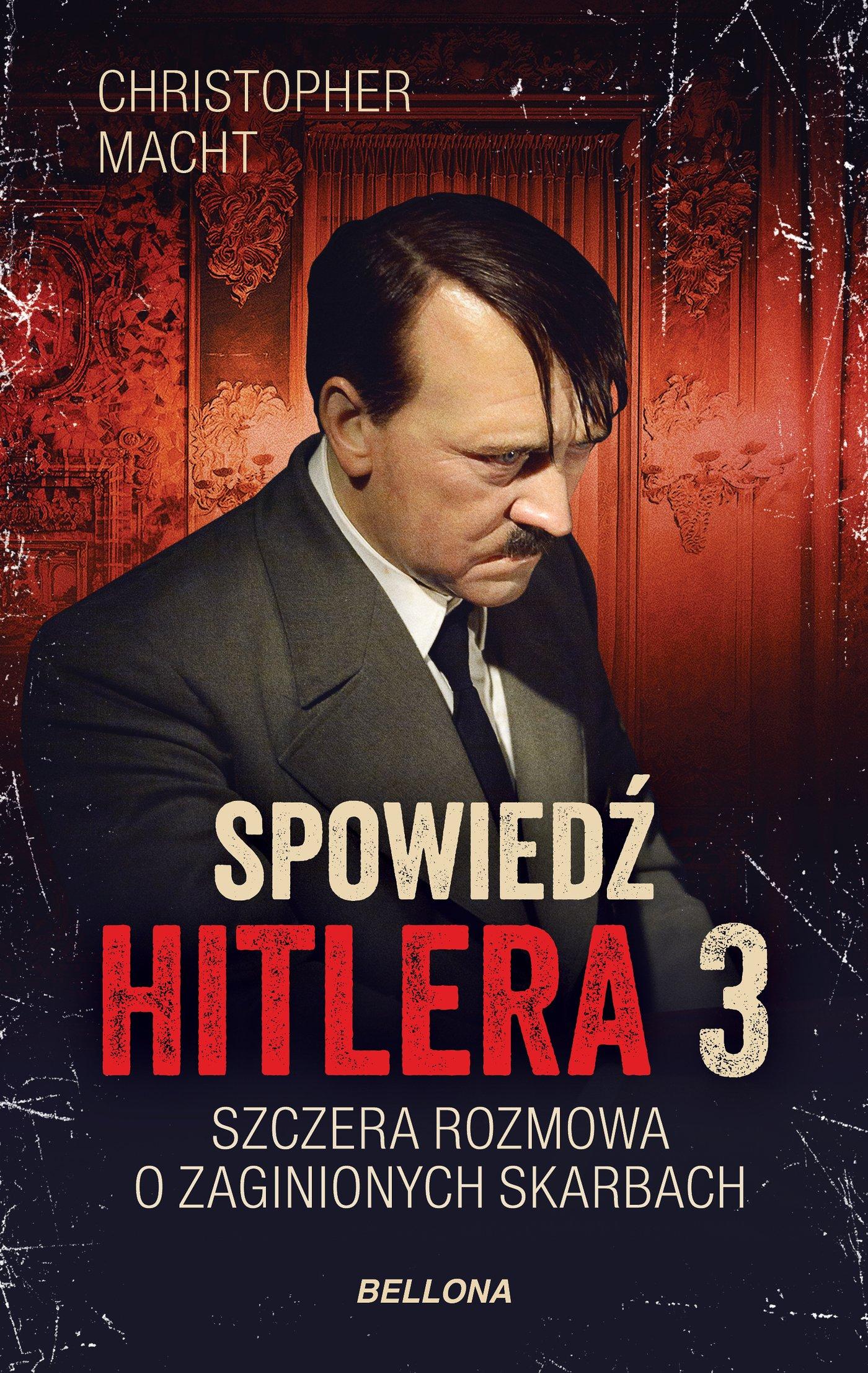 Spowiedź Hitlera 3. Szczera rozmowa o zaginionych skarbach - Ebook (Książka EPUB) do pobrania w formacie EPUB